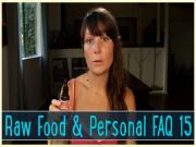 Raw Food And Personal Faqs 15