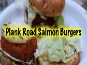 Plank Road Salmon Burgers