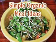 Simple Organic Vegan Meal Ideas