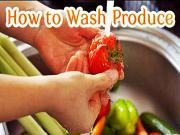 How To Wash Your Produce
