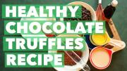 Healthy Chocolate Truffles Recipe Bexlife