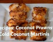 Fried Coconut Prawns With Coconut Martini
