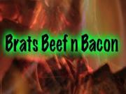Brats Beef N Bacon