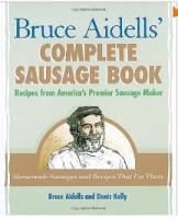 Complete Sausage Cookbook