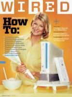 Wired Martha Stewart