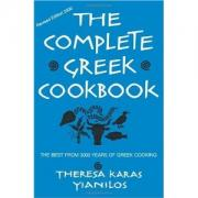 The Complete Greek Cookbook: The Best From 3000 Years Of Greek Cooking