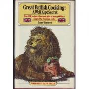 Great British Cooking: A Well- Kept Secret