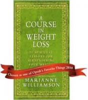 A Course In Weight Loss book