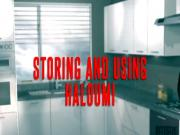 Storing and Using Haloumi