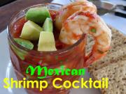 Mexican Shrimp Cocktail Great For Cinco De Mayo