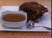 Prime Rib Roast With Au Jus