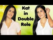 Katrina Kaif's DOUBLE ROLE in Seeta Aur Geeta REMAKE