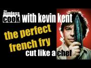 Basic Skills to Cut the Perfect French Fry