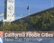 "San Francisco, Santa Rosa & Santa Barbara Named Nation's Top ""Foodie"" Cities"