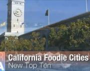 """San Francisco, Santa Rosa & Santa Barbara Named Nation's Top """"Foodie"""" Cities"""