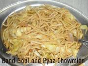 Homemade Bandh Gobi And Pyaz Chowmein
