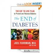 The End of Diabetes by Dr. Joel Fuhrman