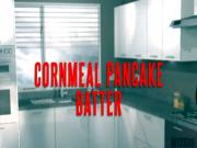 Cornmeal Pancake Batter