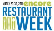 Attend This Year's Encore Restaurant Week from March 23rd – 30th 2011.