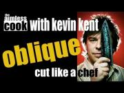 Basic Knife Skills to Oblique Cut