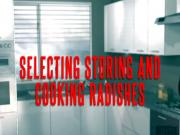 Selecting, Storing and Cooking Radishes