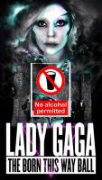 Lady Gaga Bans alcohol