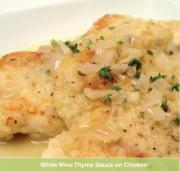 White Wine Thyme Sauce on Chicken