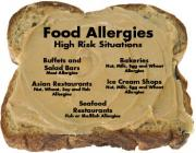 Food allergens are most commonly encountered at the eating out joints