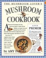 Mushroom Lover's Cookbook
