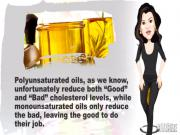 Monosaturated and Polyunsaturated Oils
