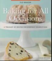 Flo Braker's Baking for All Occasions