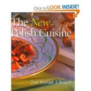 The New Polish Cuisine by Michael Baruch