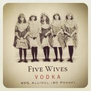Five wives vodka will be sold now on special order.