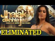 Jhalak Dikhla Jaa 6 - Shweta Tiwari ELIMINATED - EXCLUSIVE