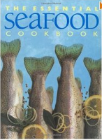 Essential Seafood Cookbook