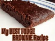My Best Fudge Brownies