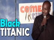Stand Up Comedy By Marcus Evans Black Titanic