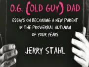 Jerry Stahl Talks Og Dad And Shooting Up In A Hospital