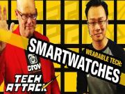 Tech Attack Smartwatches Are Here To Stay