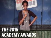 The 2015 Academy Awards Stand Up Comedy
