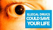 Illegal Drugs Could Save Your Life
