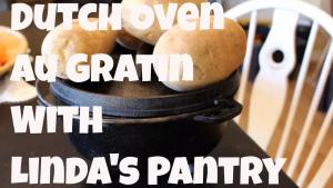 Dutch Oven Spicy Au Gratin Potatoes 1018868 By Lindaspantry