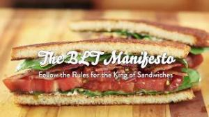 The Food Labs Blt Manifesto 1018458 By Seriouseats