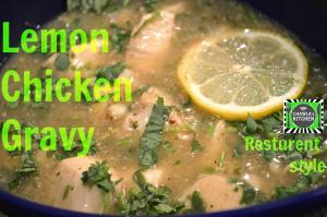Lemon Chicken Restaurant Style Lemon Chicken Gravy Video Recipe 1018345 By Chawlaskitchen