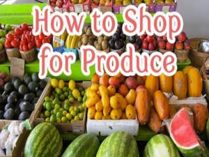 How To Shop For Produce
