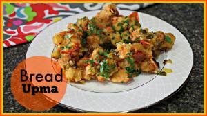 Bread Upma Quick Breakfast Snack Recipe 1016202 By Sruthiskitchen