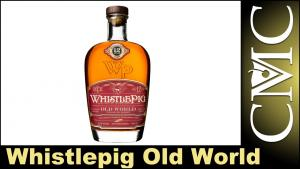Whistlepig Old World Straight Rye Whiskey Review