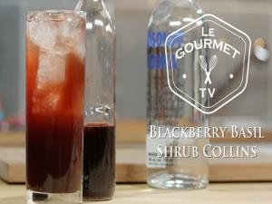 Blackberry Basil Shrub Collins Cocktail