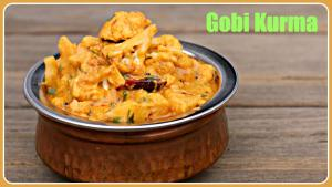 Gobi Kurma Easy Side Dish For Chapati Poori Bhakri 1018392 By Sruthiskitchen