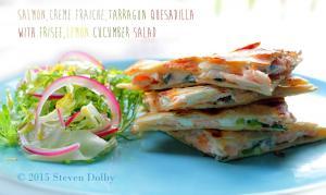 Salmon Creme Fraichetarragon Quesadilla